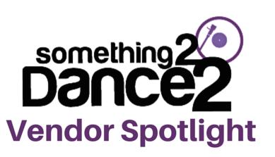Something 2 Dance 2 Vendor Spotlight