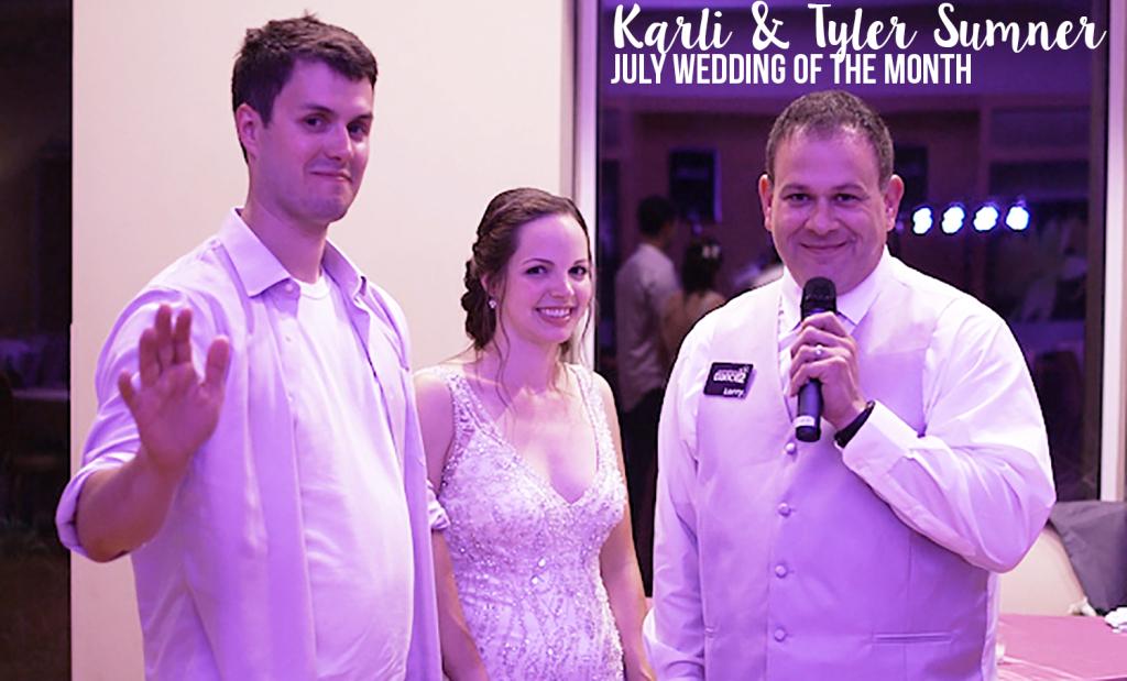 Karli & Tyler Sumner   July 11th, 2015