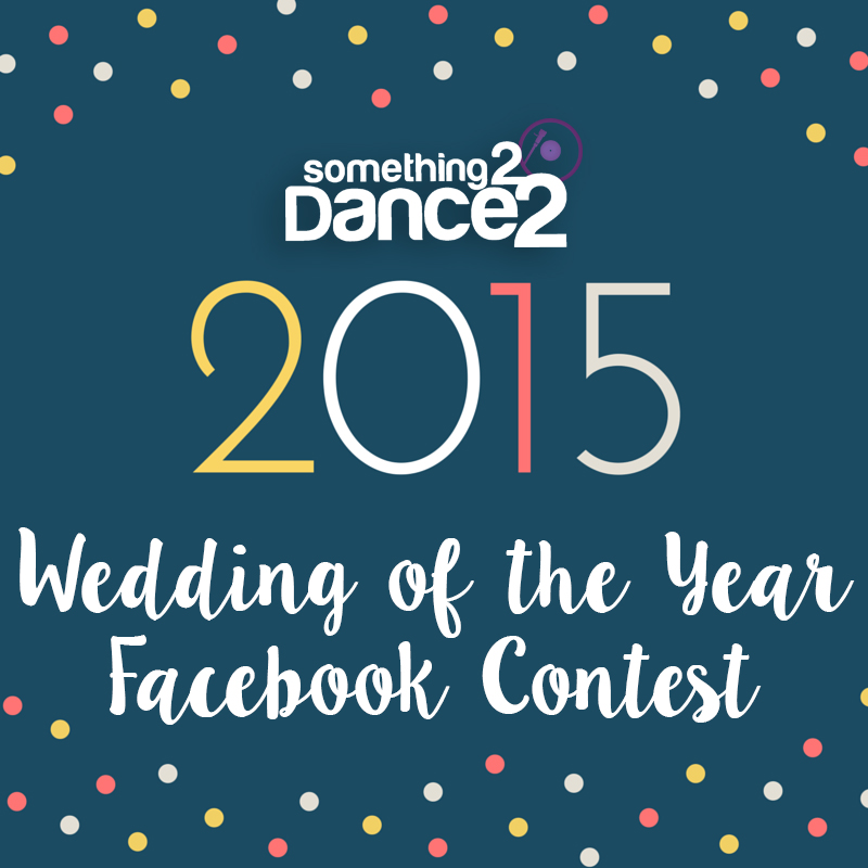 Something 2 Dance 2 2015 Wedding of the Year Contest
